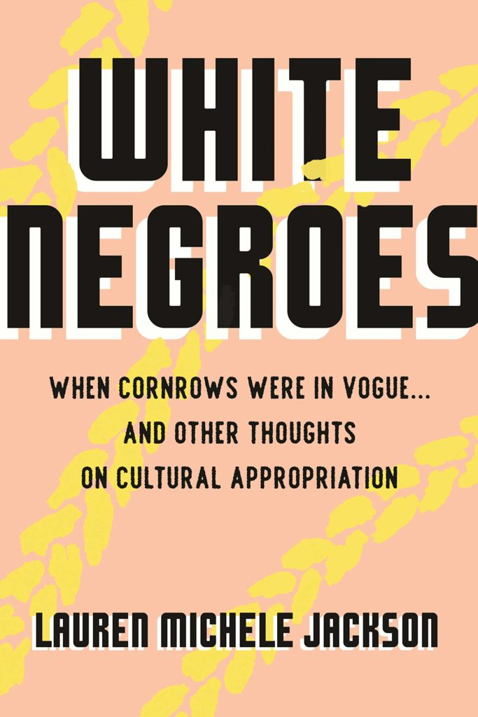 Cover of White Negroes. Pale pink rectangle with diagonal yellow plait-like shapes from the upper right hand corner to the lower left hand corner.